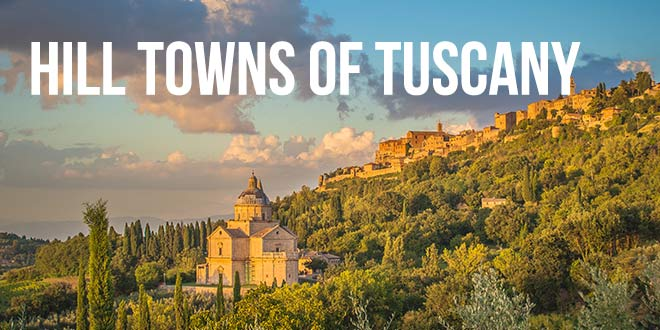 hiking in Italy - Italian hill towns of Tuscany